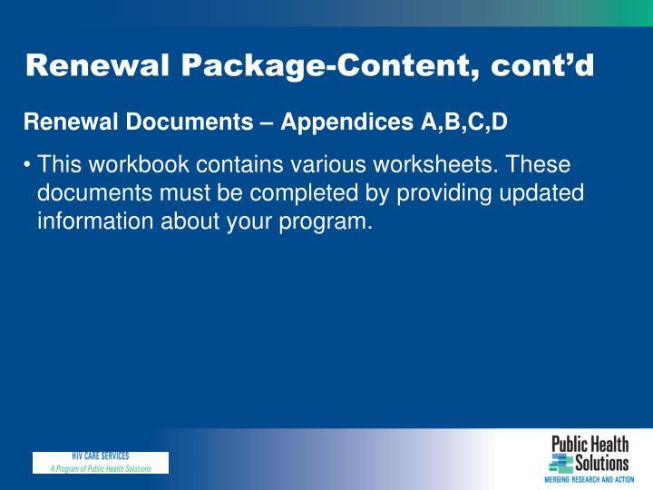 Renewal Package-Content, cont'd