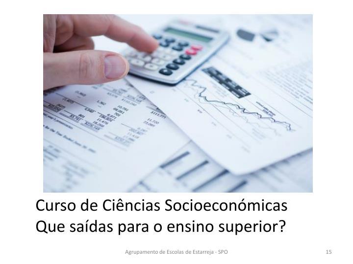 Curso de Ciências Socioeconómicas