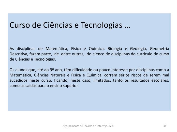 Curso de Ciências e Tecnologias …