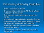 preliminary action by institution