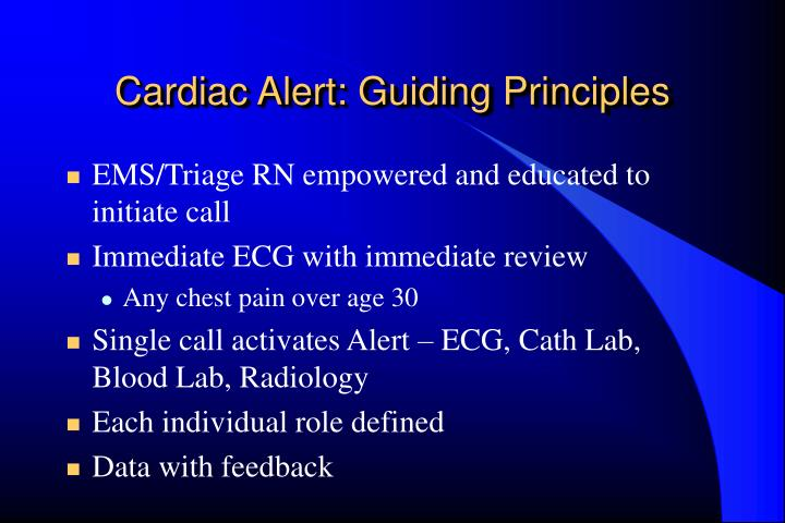 Cardiac Alert: Guiding Principles