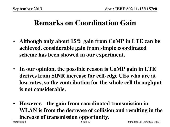 Remarks on Coordination Gain