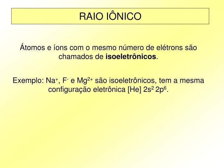 RAIO IÔNICO