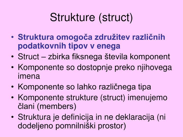 Strukture (struct)