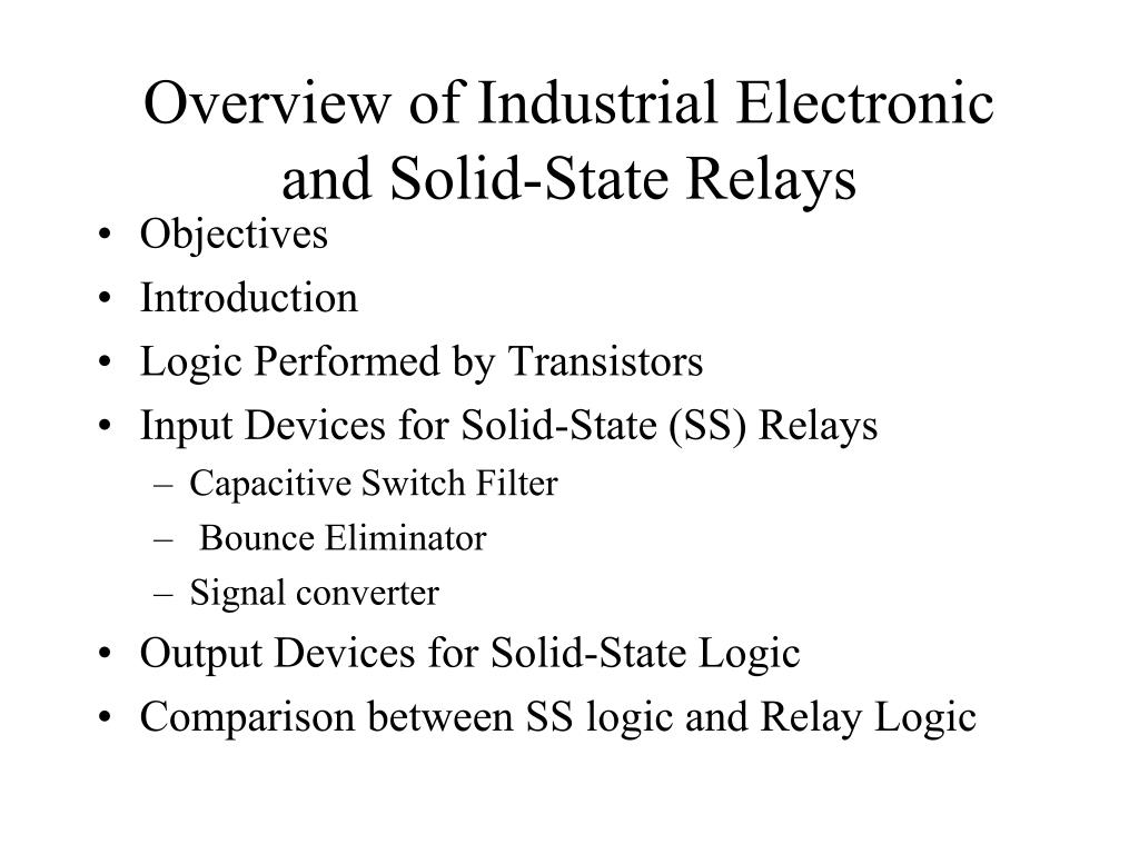 Ppt Overview Of Industrial Electronic And Solid State Relays Relay Switch Using Transistor N