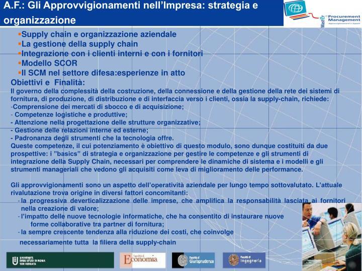 A.F.: Gli Approvvigionamenti nell'Impresa: strategia e