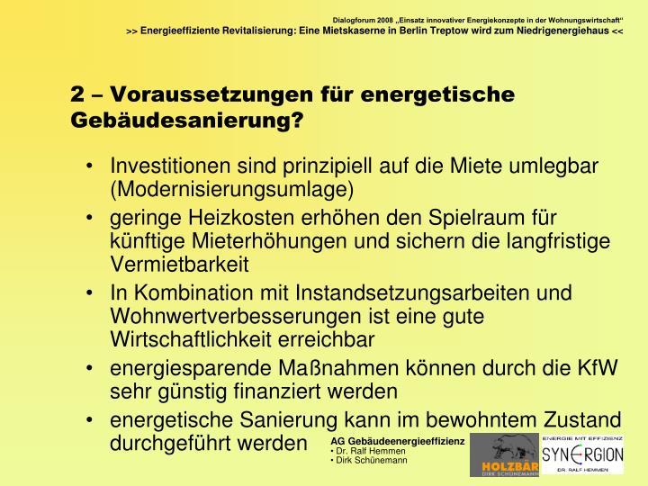 2 – Voraussetzungen für energetische Gebäudesanierung?