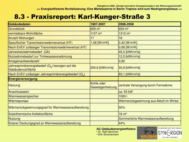 8.3 - Praxisreport: Karl-Kunger-Straße 3