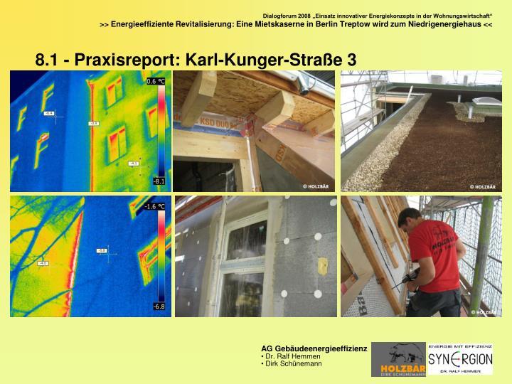 8.1 - Praxisreport: Karl-Kunger-Straße 3