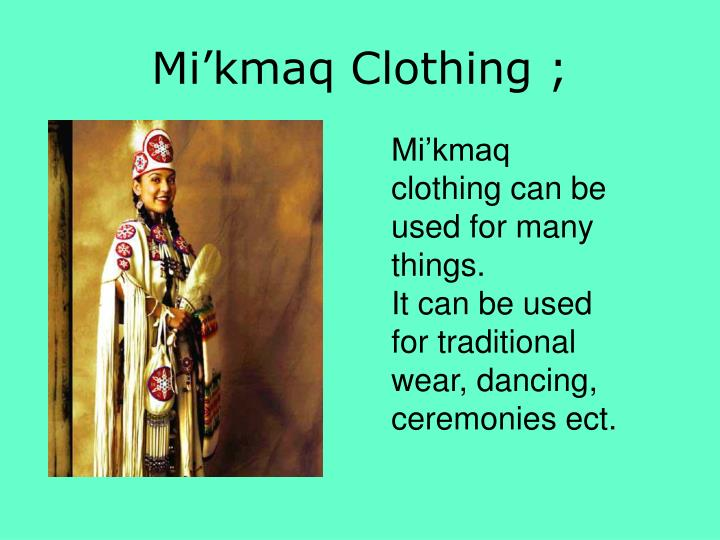 Mi kmaq clothing