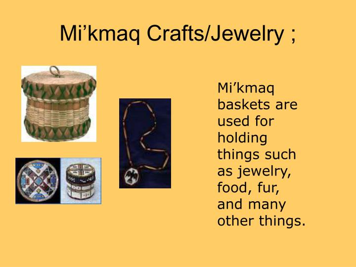 Mi'kmaq Crafts/Jewelry ;