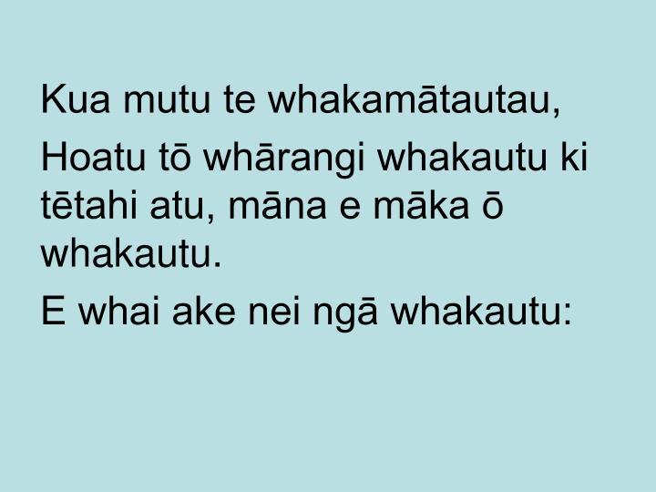 Kua mutu te whakamātautau,
