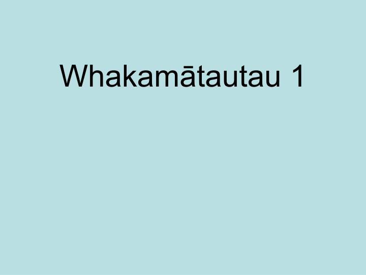 Whakamātautau 1