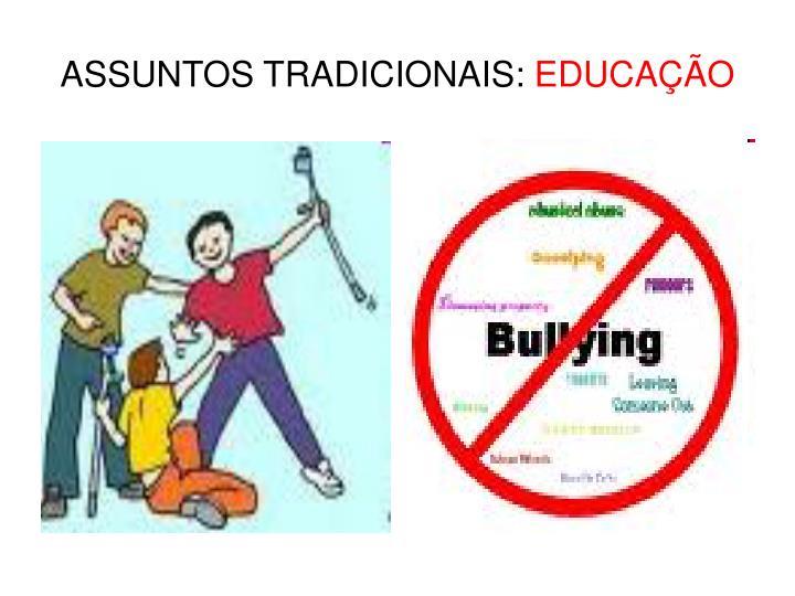 Assuntos tradicionais educa o1