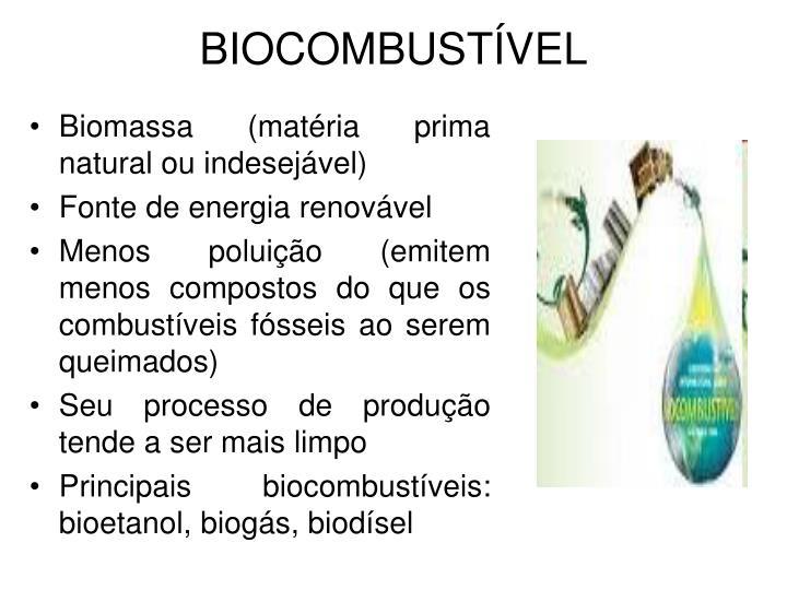 Biomassa (matéria prima natural ou indesejável)