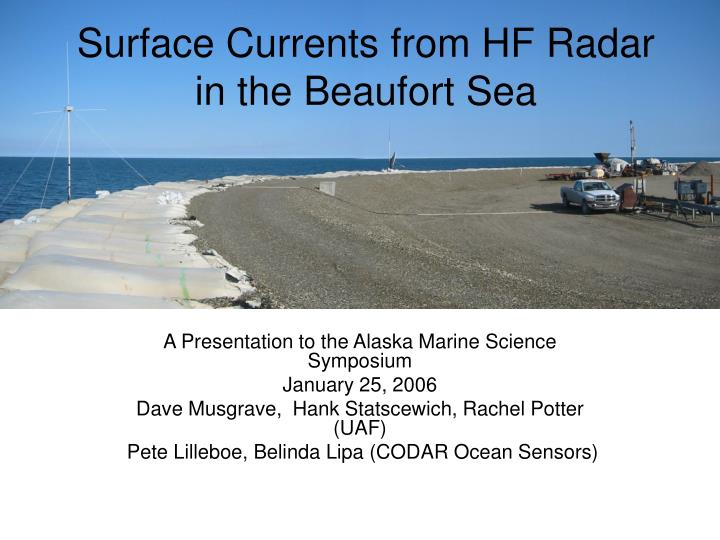 Surface currents from hf radar in the beaufort sea