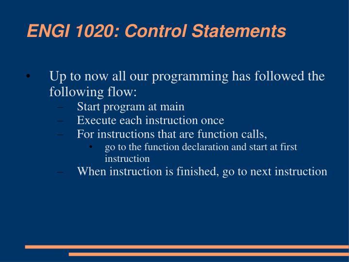 Engi 1020 control statements