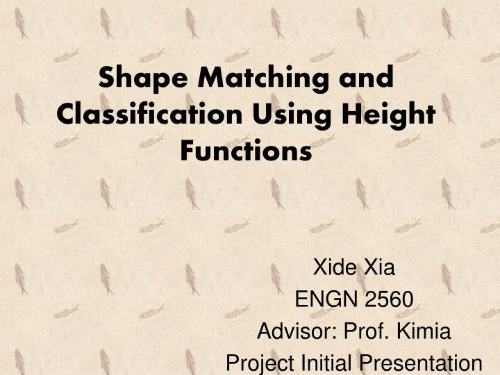 s hape matching and classification using height functions n.