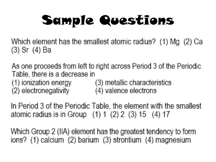 Ppt topic the periodic table aim what trends exist on the sample questions urtaz Choice Image