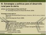 iii estrategias y pol ticas para el desarrollo rural para la sierra