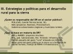 iii estrategias y pol ticas para el desarrollo rural para la sierra1