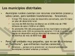 los municipios distritales1