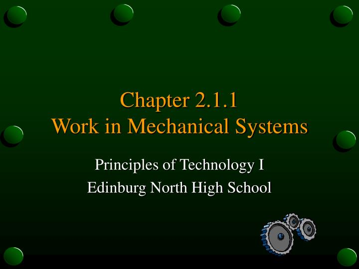 Chapter 2 1 1 work in mechanical systems