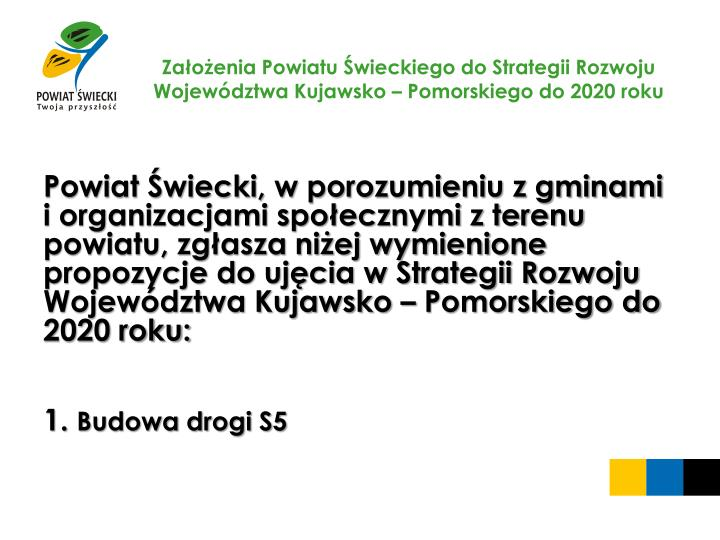 Za o enia powiatu wieckiego do strategii rozwoju wojew dztwa kujawsko pomorskiego do 2020 roku