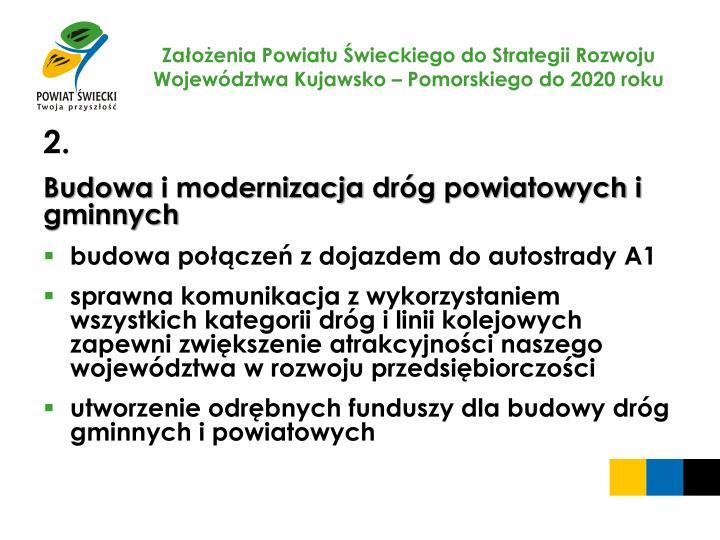 Za o enia powiatu wieckiego do strategii rozwoju wojew dztwa kujawsko pomorskiego do 2020 roku1