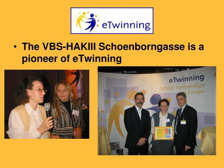 The VBS-HAKIII Schoenborngasse is a pioneer of eTwinning