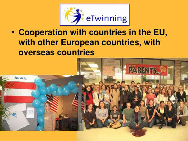 Cooperation with countries in the EU, with other European countries, with overseas countries