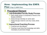 how implementing the enfa plan page 9 enfa plan