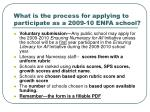 what is the process for applying to participate as a 2009 10 enfa school