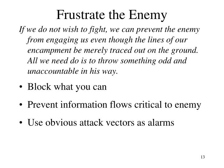 Frustrate the Enemy