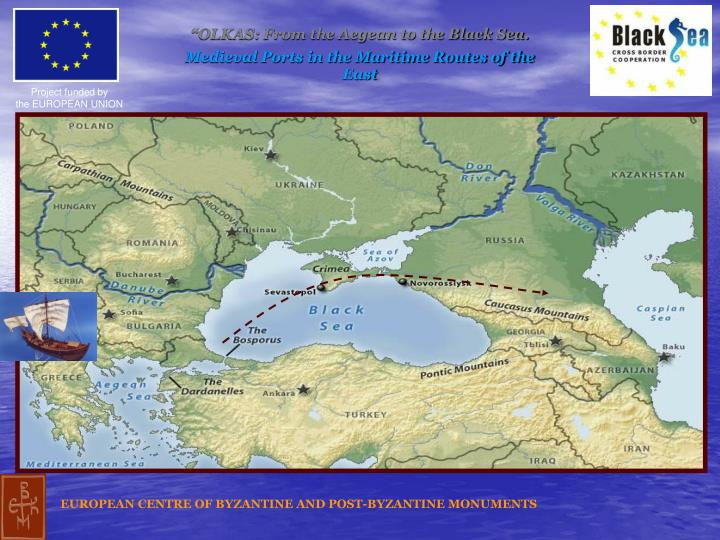 """""""OLKAS: From the Aegean to the Black Sea."""