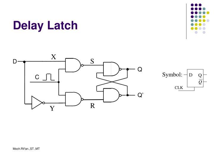 Delay Latch