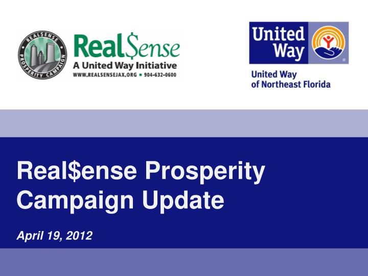 real ense prosperity campaign update april 19 2012
