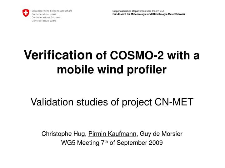 verification of cosmo 2 with a mobile wind profiler