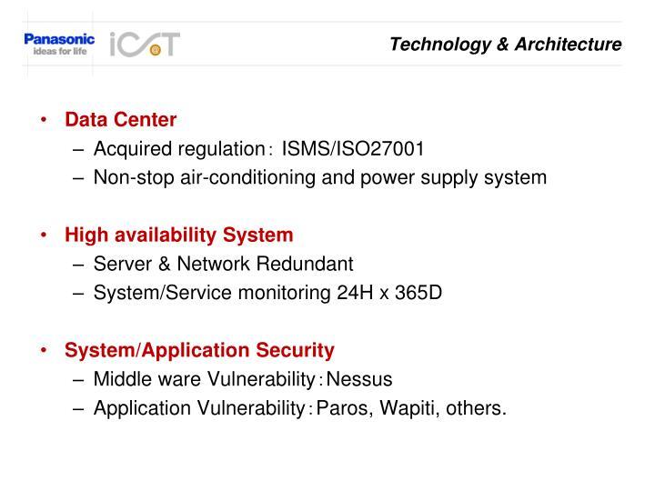 Technology & Architecture