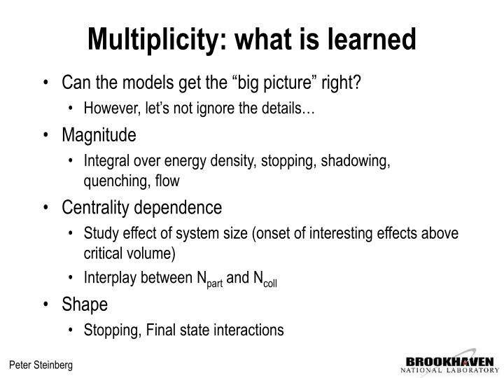 Multiplicity: what is learned