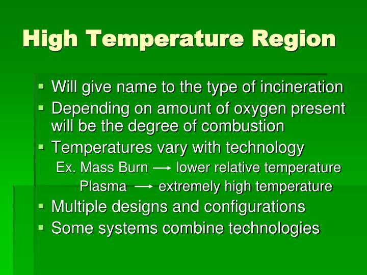 High Temperature Region