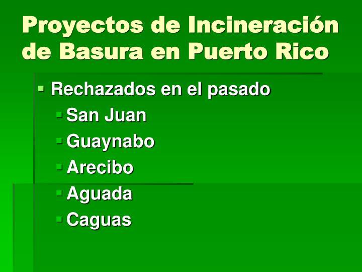 Proyectos de Incineración de Basura en Puerto Rico
