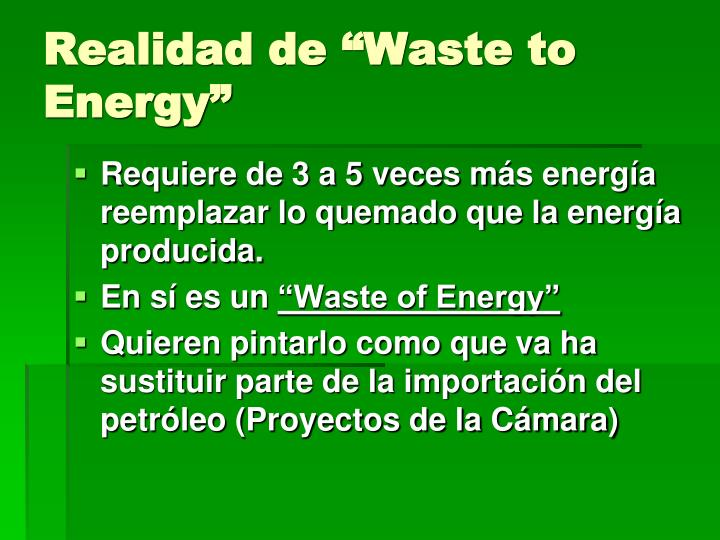 """Realidad de """"Waste to Energy"""""""