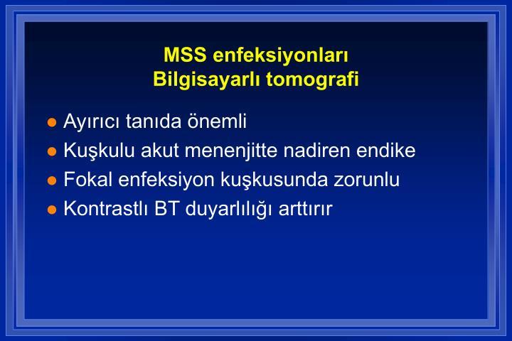 MSS enfeksiyonları