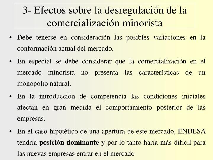 3- Efectos sobre la desregulación de la comercialización minorista