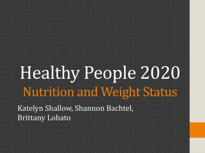 healthy people 2020 nutrition and weight status n.