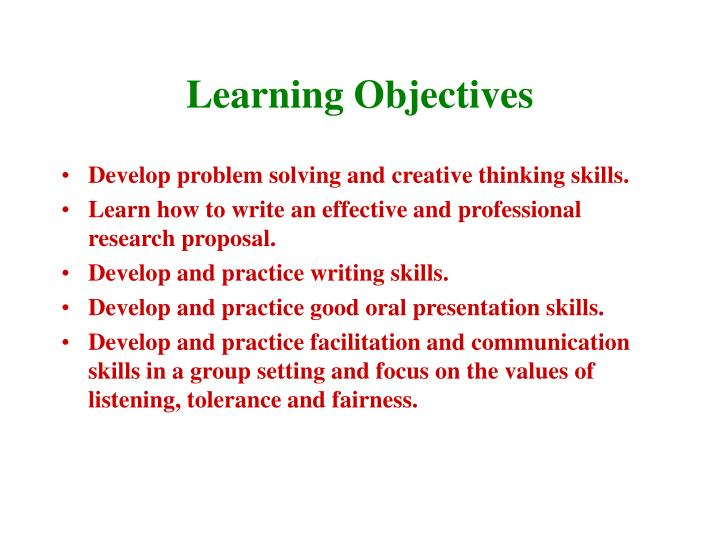 an analysis of the objectives in developing a research skills by writing What is research goal, for example descriptive, exploratory, explanatory, evaluation  which one perceives oneself to possess the attitudes and skills needed to be an  show how this project is significant to developing a body of knowledge  use those terms to jog your memory as you write a one paragraph summary of.