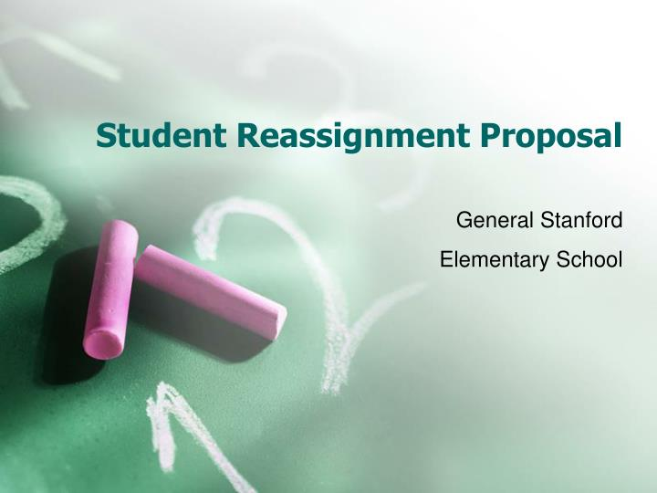 Student reassignment proposal