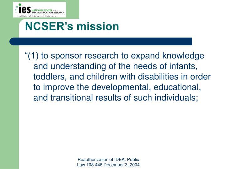 NCSER's mission