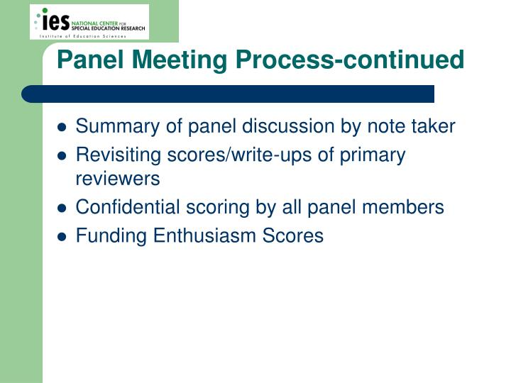 Panel Meeting Process-continued